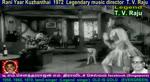 Rani Yaar Kuzhanthai 1972 Legendary Music Director T. V. Raju Song 6