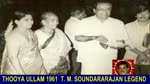 THOOYA ULLAM 1961  T. M. SOUNDARARAJAN LEGEND