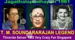 Jagathalaprathapan 1961 T. M. Soundararajan Legend Song 1