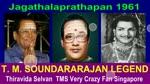 Jagathalaprathapan 1961 T. M. Soundararajan Legend Song 2