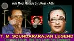 Ada Modi Galade T. M. Soundararajan Legend