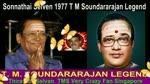 Sonnathai Seiven 1977 T M Soundararajan Legend-1
