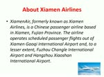 How To Get Xiamen Airlines Reservations ?