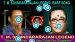T. M. Soundararajan Legend Rare Song Vol 9