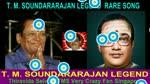 T. M. Soundararajan Legend Rare Song Vol 11