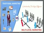 Multi Level Marketing Vs Traditional Marketing Business