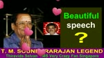 Beautiful Speech & T. M. Soundararajan Legend