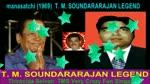 Manasatchi (1969) T. M. Soundararajan Legend...