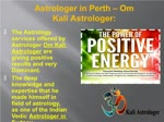 Best Astrologer in Perth – Om Kali Astrologer: