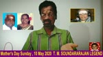 Mother's Day Sunday , 10 May 2020 T. M. Soundararajan Legend