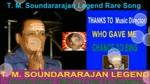T. M. Soundararajan Legend Rare Song Vol 70azhagallave Enthan Priye Kalangam Yenthi Vaa....
