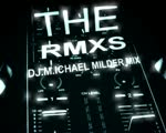 THE RMXS MIX (Dj. M.ichael M.ilder Summer mix July 2020 From THE Live)