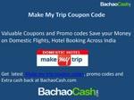 Get Verified Make My Trip Coupon codes