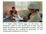 Ziqitza Healthcare : Making Healthcare facilities reach remotest part of India