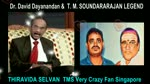 Dr. David Dayanandan &  T. M. SOUNDARARAJAN LEGEND 14,01,2021