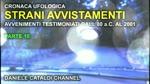 Cronaca Ufologica - Parte 10 - Avvenimenti testimoniati dall'89 a.C. al 2001