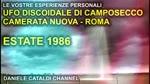Le vostre esperienze personali - L'UFO di Camposecco a Camerata Nuova - 1986