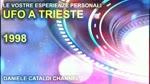 Le vostre esperienze personali - UFO a Trieste nel 1998