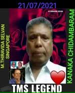 KANAKA CHIDAMBARAM  TMS LEGEND   MTHIRAVIDA SELVAN SINGAPORE