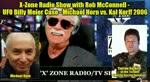X-Zone Radio Show with Rob McConnell - UFO Billy Meier Case - Michael Horn vs. Kal Korff 2006